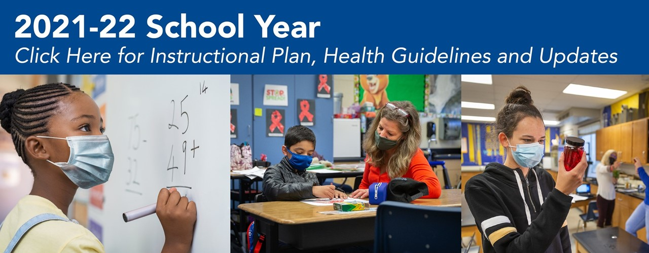 2021 2022 school year click here for instructional plan health guidelines and updates